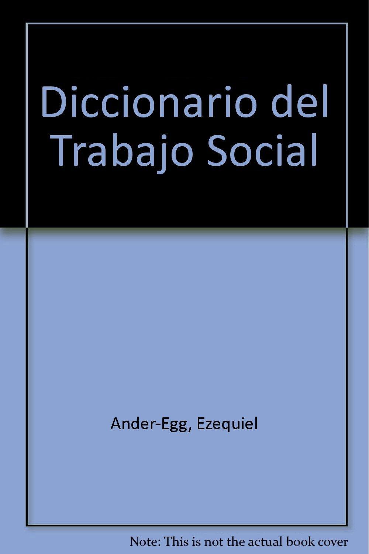 diccionario del trabajo social ezequiel ander egg