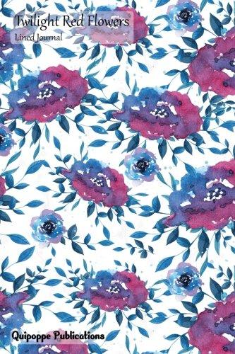 Read Online Twilight Red Flowers Lined Journal: Medium College Ruled Notebook pdf epub