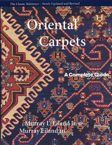 - Oriental Carpets: A Complete Guide - The Classic Reference
