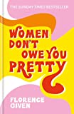Women Dont Owe You Pretty