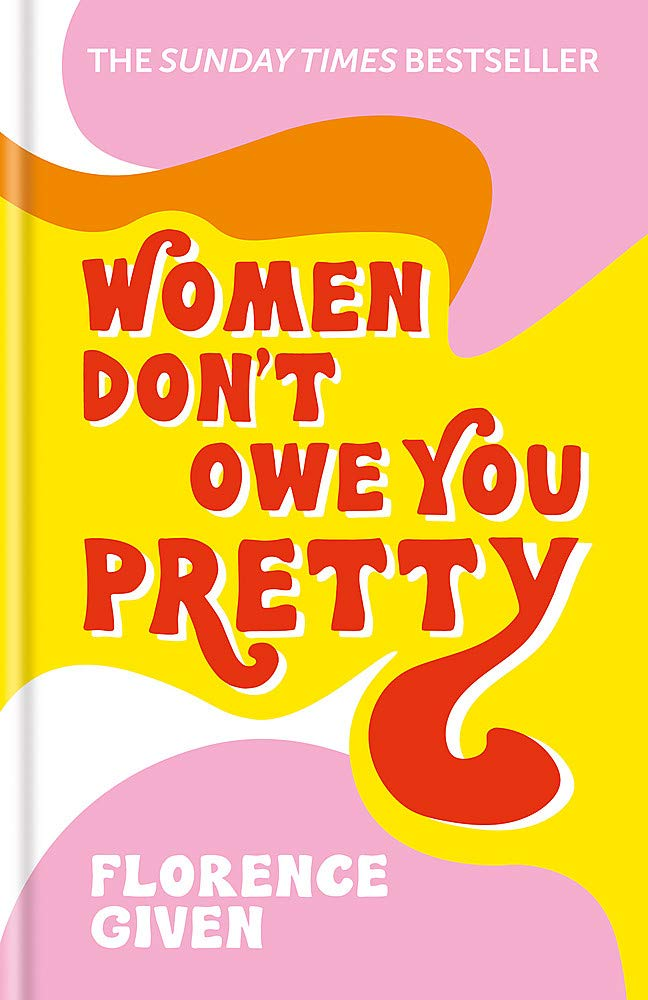 Image for Women Dont Owe You Pretty