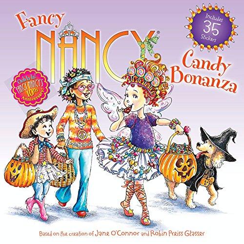 Fancy Nancy: Candy Bonanza (Halloween Fancy Nancy)