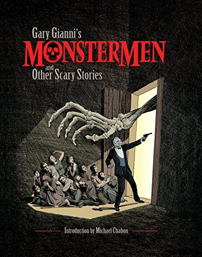Gary Gianni's Monstermen and Other Scary Stories -