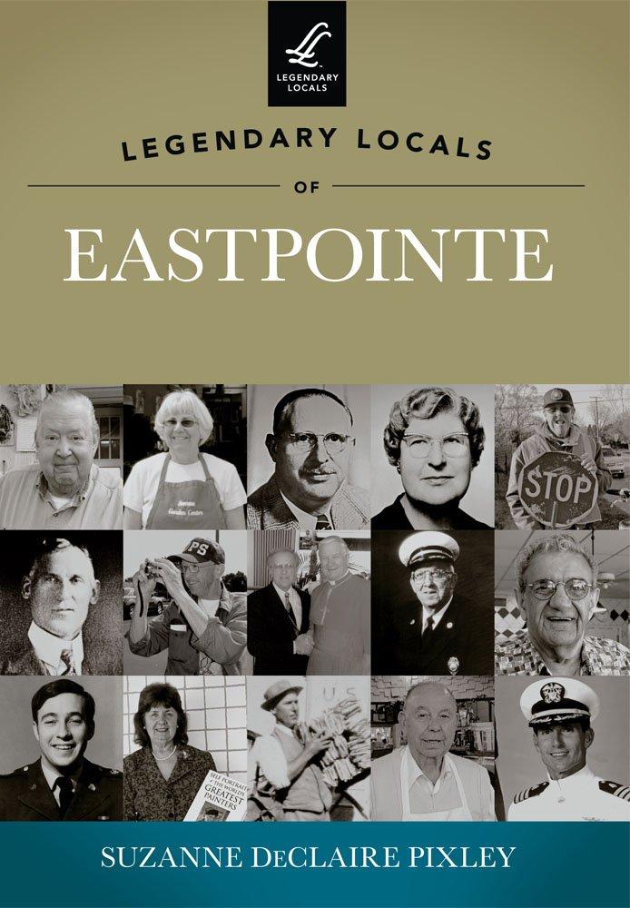 Legendary Locals of Eastpointe PDF