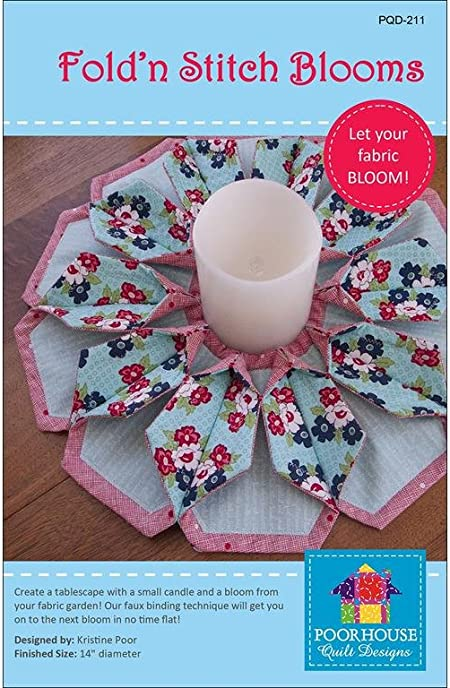 Fold/'n Stitch Blooms Pattern by Poorhouse Quit Designs PQD-211 *Domestic 1st Class Shipping Only 1.50!*