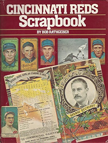 Cincinnati Reds Scrapbook by Bob Rathgeber -
