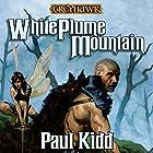 White Plume Mountain: Dungeons & Dragons: Greyhawk, Book 1 Audiobook by Paul Kidd Narrated by Bernard Setaro Clark