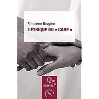 Ethique du « care » (L') [nouvelle édition]
