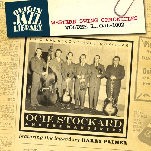 Western Swing Chronicles, Volume 3: Original Recordings 1937-1946 by Stockard, Ocie