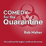 Comedy for the Quarantine