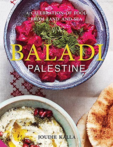 Baladi: A Celebration of Food from Land and Sea by Joudie Kalla