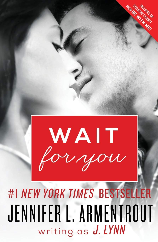 Wait for You (Wait for You Saga): J. Lynn: 9780062294777: Amazon.com: Books