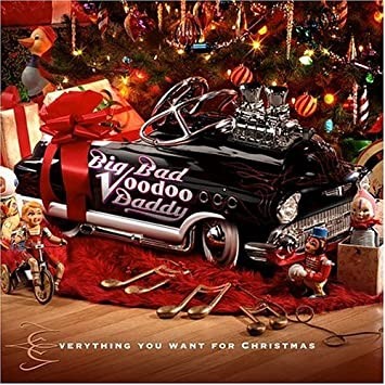 Everything You Want For Christmas By Big Bad Voodoo Daddy 2004 10 12