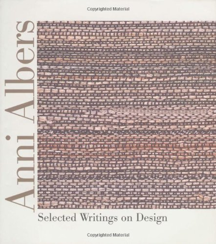 Pdf Arts Anni Albers: Selected Writings on Design