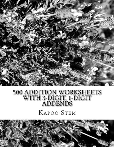 Amazon.com: 500 Addition Worksheets with 3-Digit, 1-Digit Addends ...