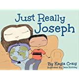 Just Really Joseph: A Children's Book About Adoption, Identity, And Family