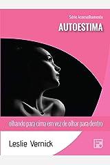 Autoestima: olhando para cima em vez de olhar para dentro (Série Aconselho Livro 30) (Portuguese Edition) Kindle Edition