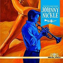 Charles Boeckman Presents Johnny Nickle, Volume 1