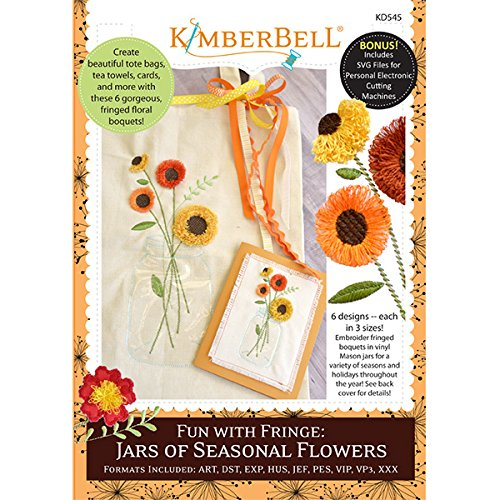 KIMBERBELL Fun with Fringe: Jars of Seasonal Flowers Machine Embroidery CD (KD545) (Fringe Embroidery Design)