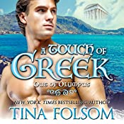 A Touch of Greek: Out of Olympus, Book 1 | Tina Folsom
