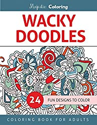 Wacky Doodles: Coloring Book for Grown-Ups