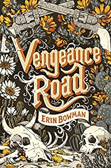 Vengeance Road by [Bowman, Erin]