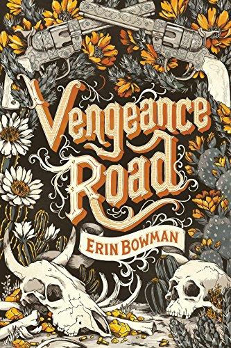 Vengeance Road by [Bowman, Erin]