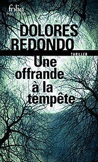 La trilogie du Baztán 03 : Une offrande à la tempête, Redondo, Dolores