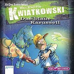 Das blaue Karussell (Ein Fall für Kwiatkowski)