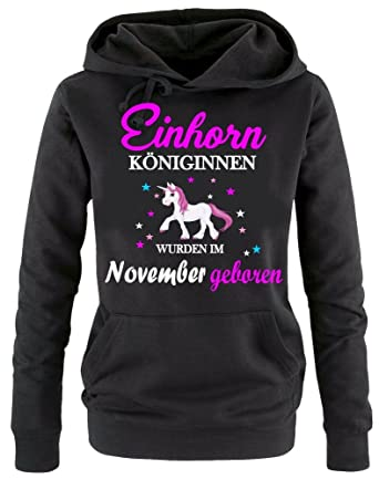 Einhorn Königinnen wurden im November geboren ! Unicorn Damen HOODIE  Sweatshirt mit Kapuze Gr.S M L XL XXL schenken Birthday Party Feiern   Amazon.de  ... 42a754ebb1