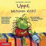 Upps, benimm dich! CD: Das vergnügte BenimmHörbuch für Kinder