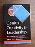Genius, Creativity, and Leadership: Historiometric Inquiries