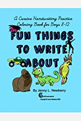 A Cursive Handwriting Practice Coloring Book for Boys 8-12: Fun Things to Write About Paperback