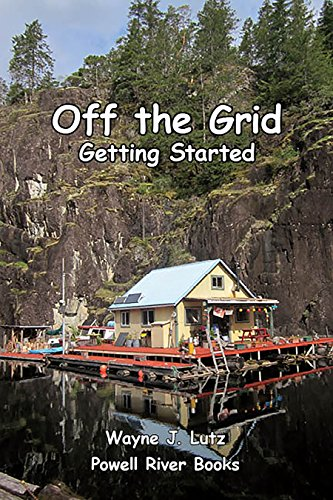 Off the Grid - Getting Started by [Lutz, Wayne J.]