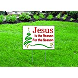 """Jesus is the Reason for the Season - 16"""" x 12"""" Yard/Home Sign with Stake - Single Sided - FAST DELIVERY!"""