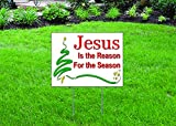 "Jesus is the Reason for the Season - 16"" x 12"" Yard/Home Sign with Stake - Single Sided - FAST DELIVERY!"