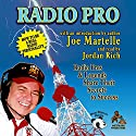 Radio Pro: The Making of an On-Air Personality and What It Takes Audiobook by Joe Martelle Narrated by Jordan Rich