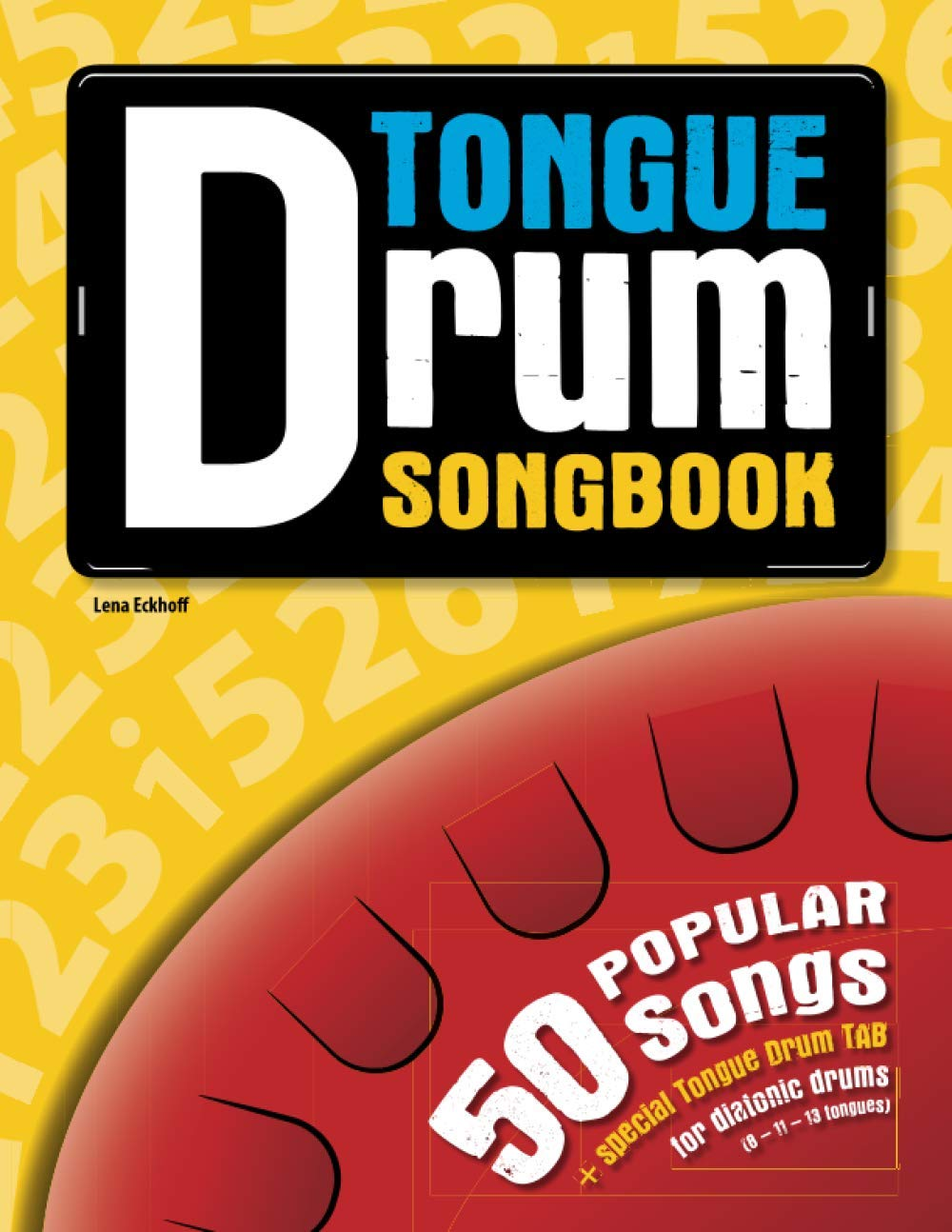 50 popular songs for Tongue Drum Tongue Drum Songbook