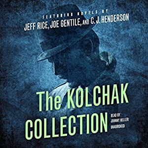 The Kolchak Collection Audiobook