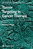 Tumor Targeting in Cancer Therapy (Cancer Drug Discovery and Development)