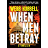 When Men Betray (A Jack Patterson Thriller)