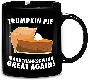 Trumpkin Pie Make Thanksgiving Great Again Gift Coffee Mug 11oz & 15oz Gift Black Tea Cups