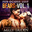 Furocious Lust Volume One: Bears: BBW Paranormal Shape Shifter Romance Audiobook by Milly Taiden Narrated by Lauren Sweet