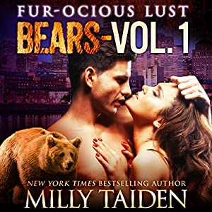 Furocious Lust Volume One: Bears Audiobook