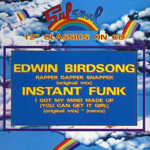 CD : Edwin Birdsong - I Got My Mind Made Up/ Rapper Dapper Snapper (Canada - Import)