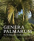 img - for Genera Palmarum: The Evolution and Classification of Palms book / textbook / text book