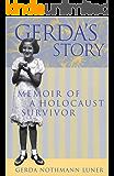 Gerda's Story: Memoirs of a Holocaust Survivor