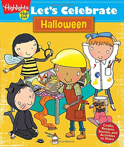 Let's Celebrate Halloween: Crafts, Recipes, Stories, and Activities to Share ()