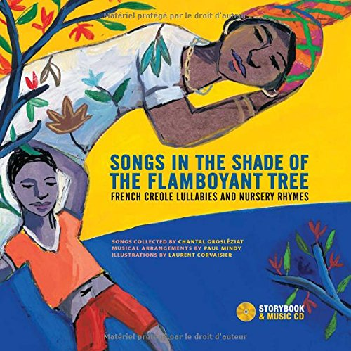 songs-in-the-shade-of-the-flamboyant-tree-french-creole-lullabies-and-nursery-rhymes