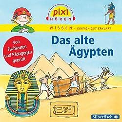 Das alte Ägypten (Pixi Wissen)